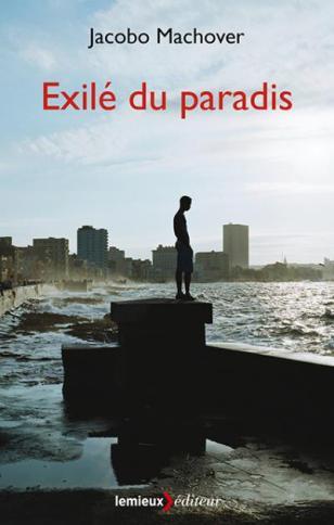 jacobo-machover-exilé-du-paradis